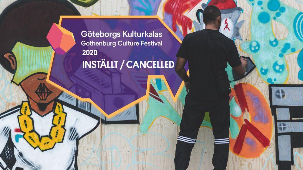 Graffitivägg med budskap om att Göteborgs Kulturkalas 2020 är inställt